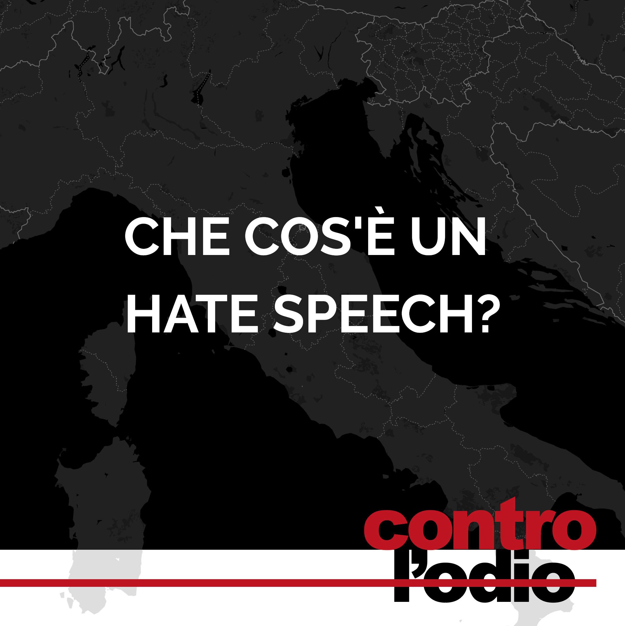 cosa è hate speech o discorso di incitamento all'odio