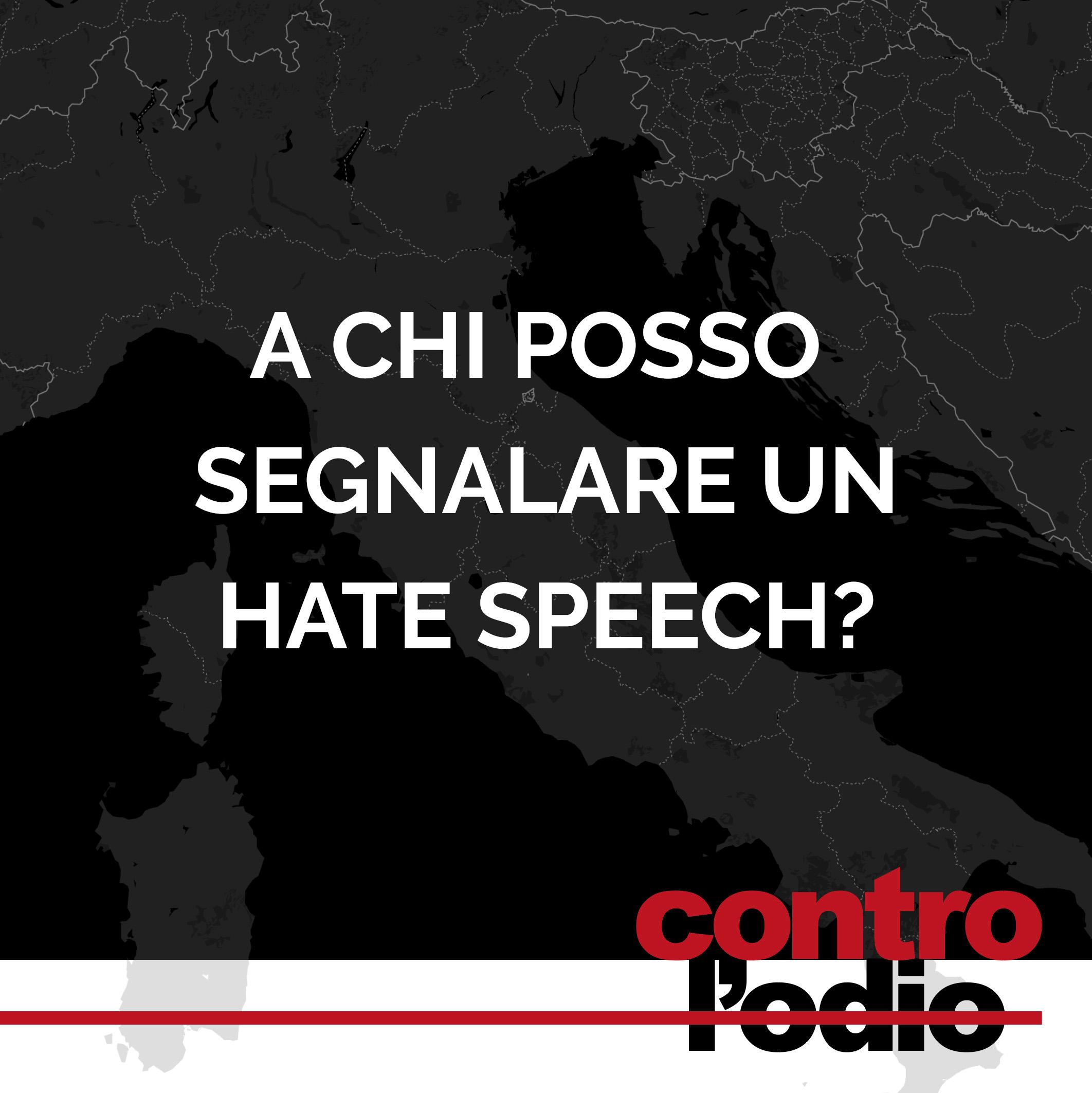 chi raccoglie le segnalazioni di hate speech o discorsi di incitamento all'odio